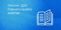 OMRON Q2V Frekvenciaváltó adatlap